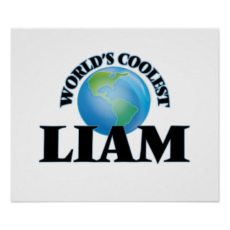 World's Coolest Liam Posters