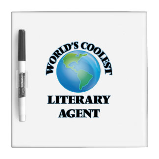 World's coolest Literary Agent Dry Erase Whiteboards