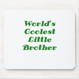 Worlds Coolest Little Brother Mouse Pad