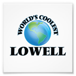 World's Coolest Lowell Photo Print
