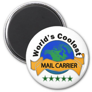 World's Coolest Mail Carrier 2 Inch Round Magnet