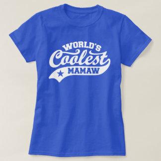 World's Coolest MaMaw T-Shirt