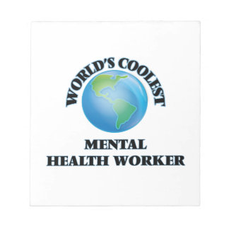 World's coolest Mental Health Worker Memo Notepad