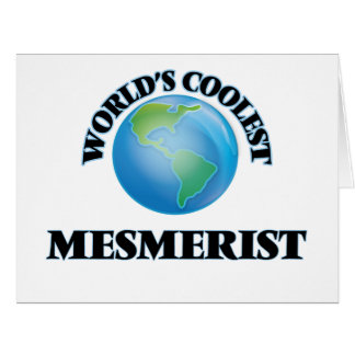 World's coolest Mesmerist Greeting Cards