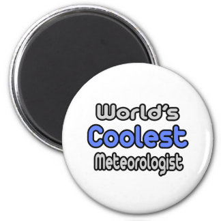 World's Coolest Meteorologist Refrigerator Magnets