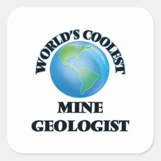 World's coolest Mine Geologist Square Sticker