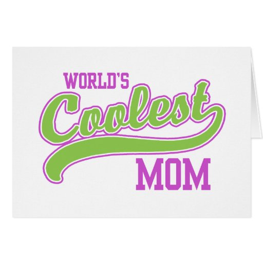 World's Coolest Mom Card
