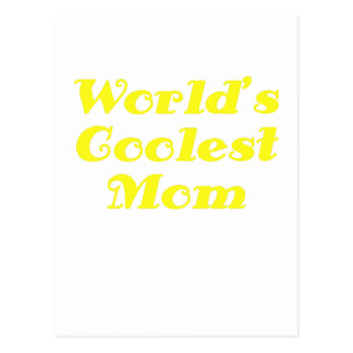 Worlds Coolest Mom Postcard