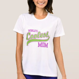 World's Coolest Mom Shirts