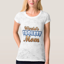 Women's Canvas Fitted Burnout T-Shirt with World's Coolest Mom design
