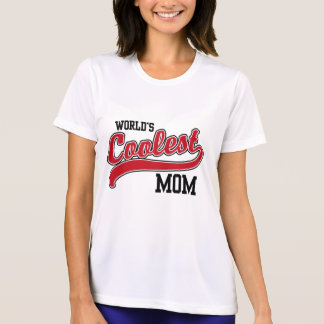 World's Coolest Mom Tshirts