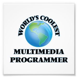 World's coolest Multimedia Programmer Photographic Print