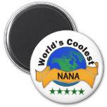 World's Coolest Nana Refrigerator Magnet