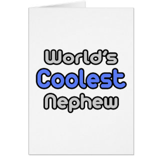 World's Coolest Nephew Greeting Card