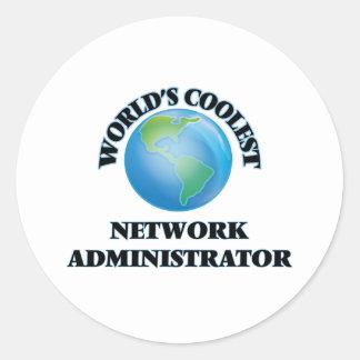 World's coolest Network Administrator Round Sticker