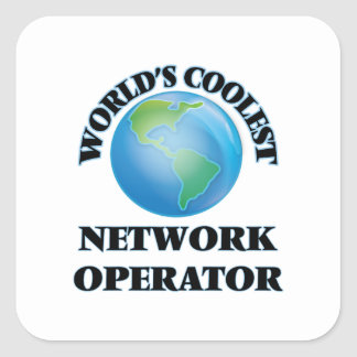 World's coolest Network Operator Square Stickers