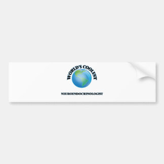 World's coolest Neuroendocrinologist Car Bumper Sticker