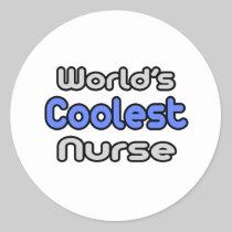 World's Coolest Nurse Classic Round Sticker