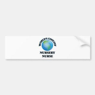 World's coolest Nursery Nurse Bumper Stickers