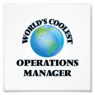 World's coolest Operations Manager Photographic Print