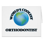 World's coolest Orthodontist Greeting Card