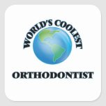 World's coolest Orthodontist Square Sticker