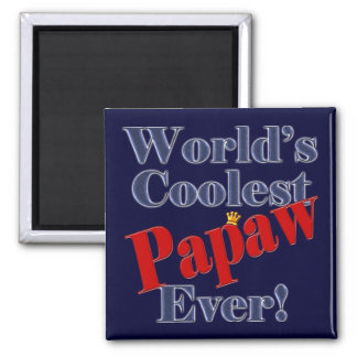 Worlds Coolest Papaw Ever Gift for Papaw 2 Inch Square Magnet