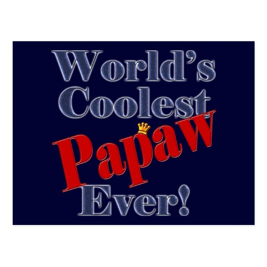 Worlds Coolest Papaw Ever Gift for Papaw Postcard