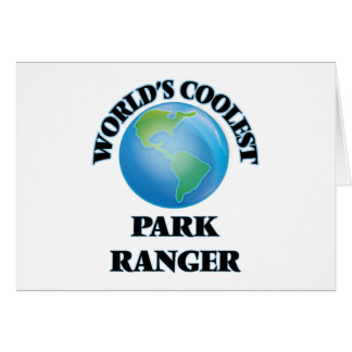 World's coolest Park Ranger Greeting Card