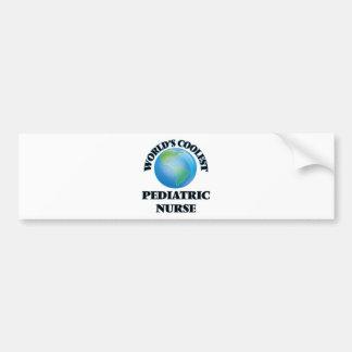 World's coolest Pediatric Nurse Bumper Sticker