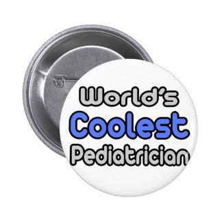 World's Coolest Pediatrician Button