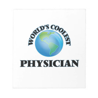 World's coolest Physician Memo Notepads
