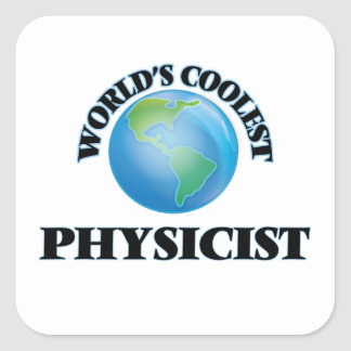 World's coolest Physicist Square Sticker