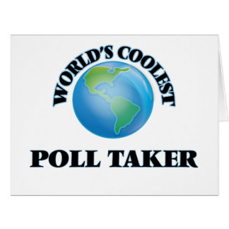 World's coolest Poll Taker Greeting Card