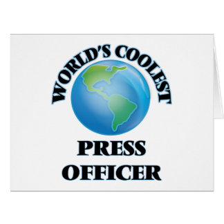 World's coolest Press Officer Greeting Cards