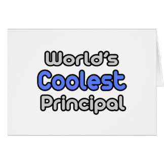 World's Coolest Principal Greeting Card