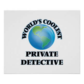 World's coolest Private Detective Poster