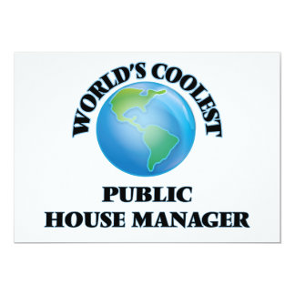 """World's coolest Public House Manager 5"""" X 7"""" Invitation Card"""