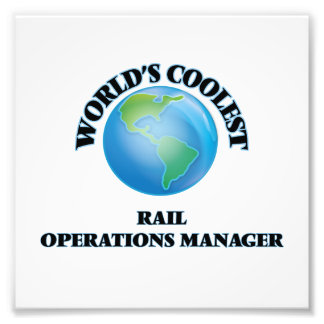 World's coolest Rail Operations Manager Photographic Print