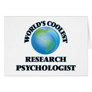 World's coolest Research Psychologist Greeting Cards
