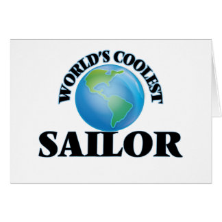 World's coolest Sailor Greeting Cards