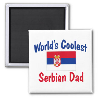 World's Coolest Serbian Dad 2 Inch Square Magnet