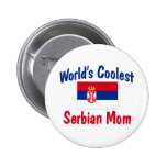 World's Coolest Serbian Mom Gift Pin