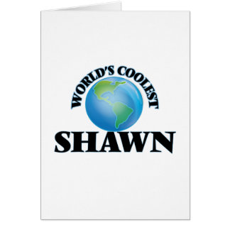 World's Coolest Shawn Card
