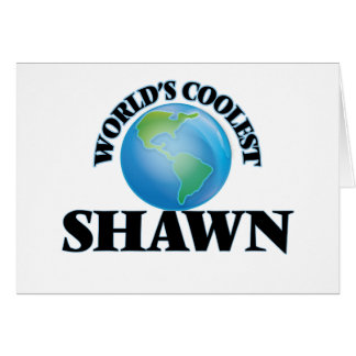 World's Coolest Shawn Cards