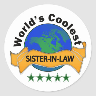 World's Coolest Sister-In-Law Classic Round Sticker