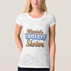 Women's Canvas Fitted Burnout T-Shirt with World's Coolest Sister design