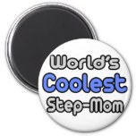 World's Coolest Step-Mom Magnets