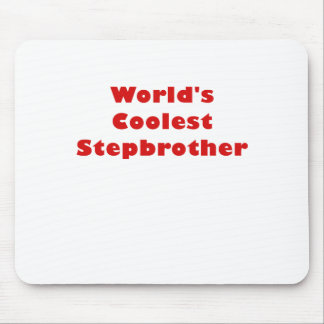 Worlds Coolest Stepbrother Mouse Pad