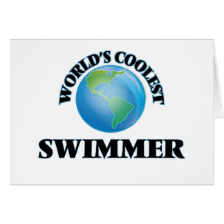 World's coolest Swimmer Greeting Cards